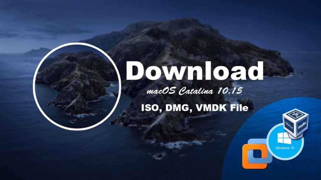 macOS Catalina Files (ISO + DMG + VMDK)