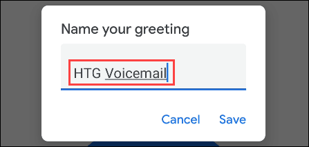 Once you're done, you may be asked to give your greeting a name.